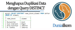 Tutorial Belajar MySQL - Menghapus Duplikasi Data dengan Query DISTINCT