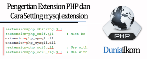 Tutorial PHP MySQL - Pengertian Extension PHP dan Cara Setting mysql extension