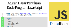 Tutorial Belajar JavaScript - Aturan Dasar Penulisan Kode Program JavaScript