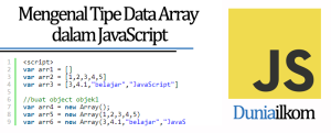 Tutorial Belajar JavaScript - Mengenal Tipe Data Array dalam JavaScript