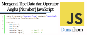 Tutorial Belajar JavaScript - Mengenal Tipe Data dan Operator Angka (Number) JavaScript