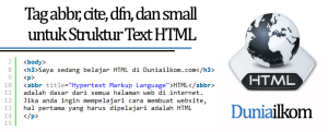 Tutorial Text HTML - Tag abbr cite dfn dan small untuk Struktur Text HTML