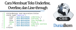 Tutorial Belajar CSS - Cara Membuat Teks Underline Overline dan Line-through