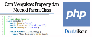 Tutorial Belajar OOP PHP - Cara Mengakses Property dan Method Parent Class