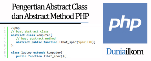 Tutorial Belajar OOP PHP - Pengertian Abstract Class dan Abstract Method PHP