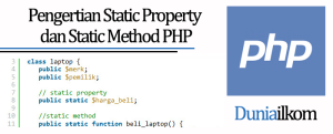Tutorial Belajar OOP PHP - Pengertian Static Property dan Static Method