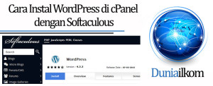 Tutorial Membuat Web Online - Cara Instal WordPress di cPanel dengan Softaculous