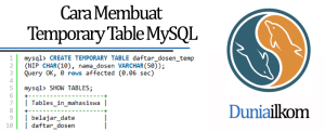 Tutorial Belajar MySQL - Cara Membuat Temporary Table MySQL